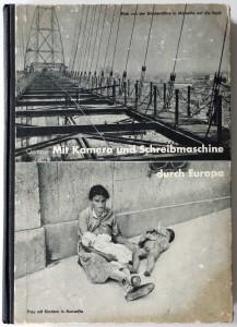 Erich Grisar, Mit der Kamera und Schreibmaschine durch Europa, Berlin 1932 (Gestaltung Jan Tschichold)